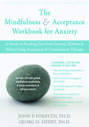The Mindfulness Acceptance Workbook For Anxiety