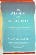 Wisdom of Insecurity